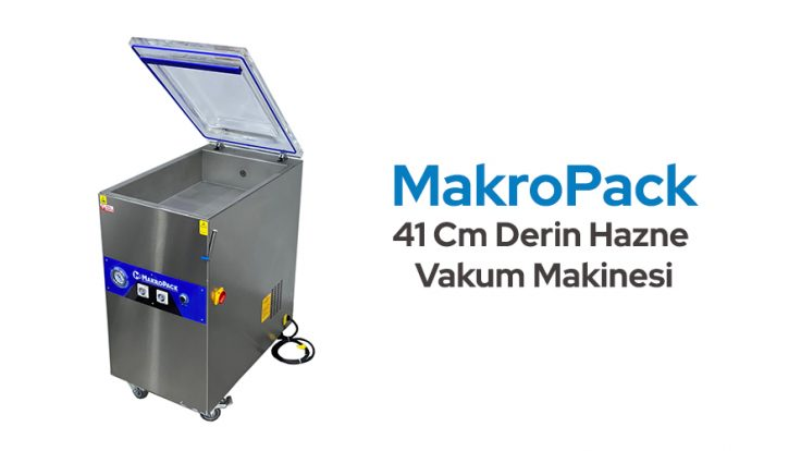 Makropack 41 Cm Derin Hazne Vakum Makinesi